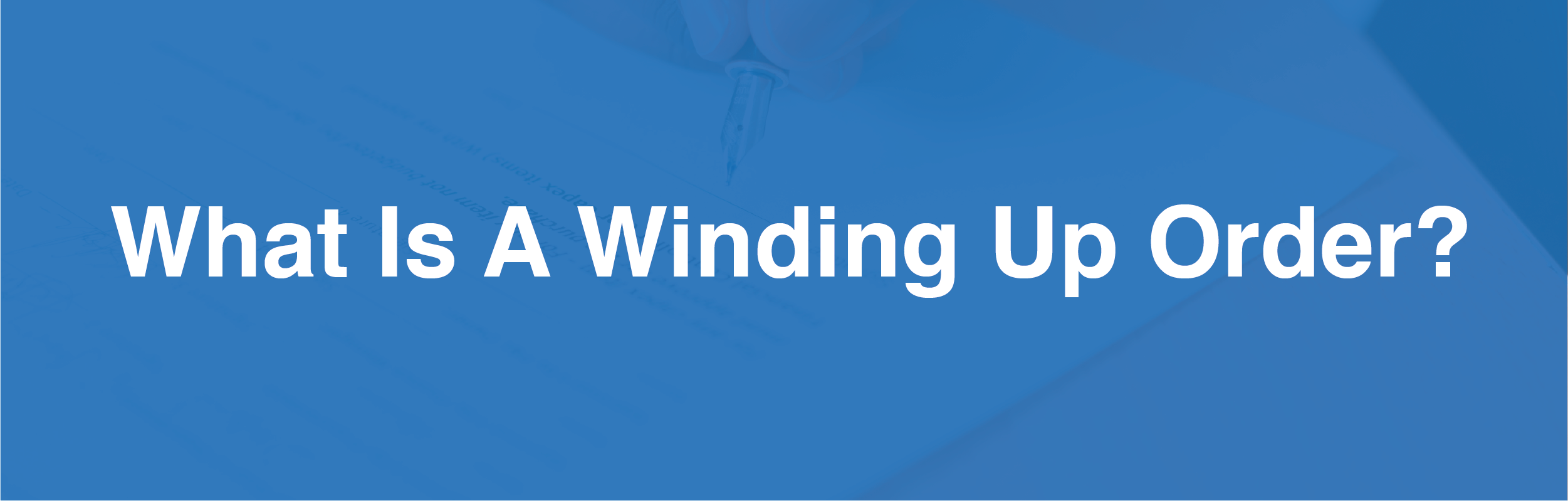 What is winding up order banner