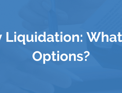 Company Liquidation: What Are Your Options?